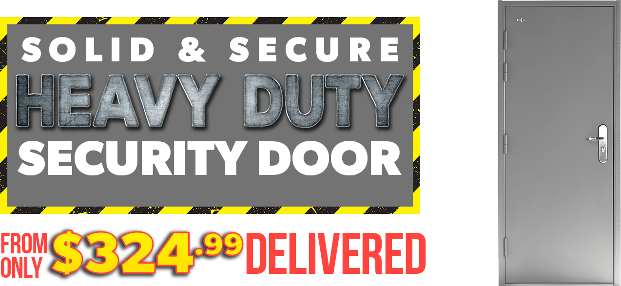 Heavy Duty Steel Doors from $324.99