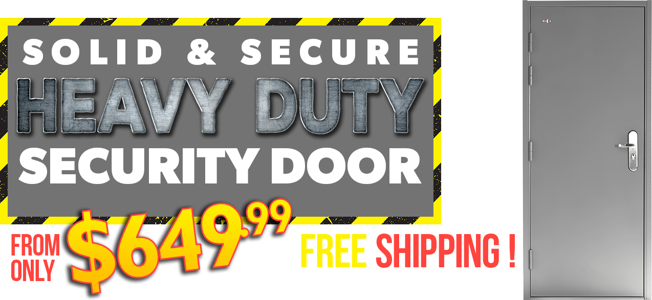 Steel Security Doors from $649.99